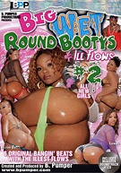 Big Wet Round Bootys & Ill Flows 2 (2 Disc Set)