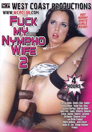 Fuck My Nympho Wife 2