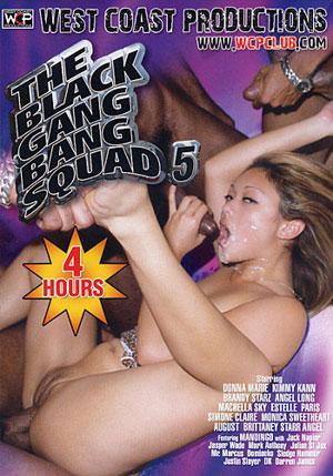 The Black Gang Bang Squad 5