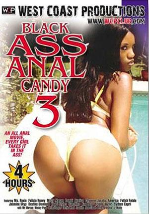 Black Ass Anal Candy 3