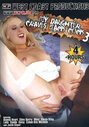 My Daughter Craves Black Cock 3