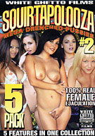 Squirtapolooza Mega Drenched Pussies 2 (5 Disc Set)