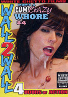 Wall 2 Wall: Mom's A Cum Crazy Whore 4
