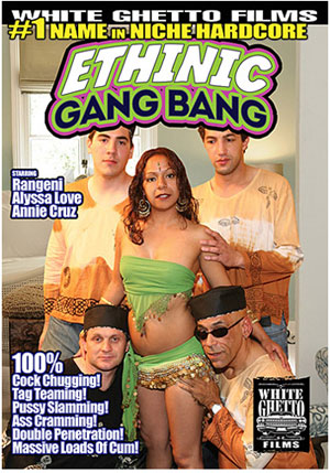 Ethinic Gang Bang