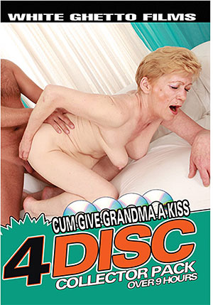 Cum Give Grandma A Kiss (4 Disc Set)