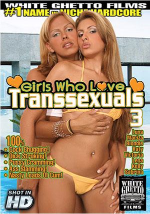 Girls Who Love Transsexuals 3
