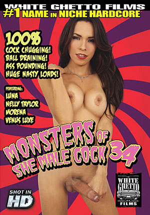 Monsters of She Male Cock 34