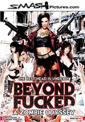 Beyond Fucked: A Zombie Odyssey