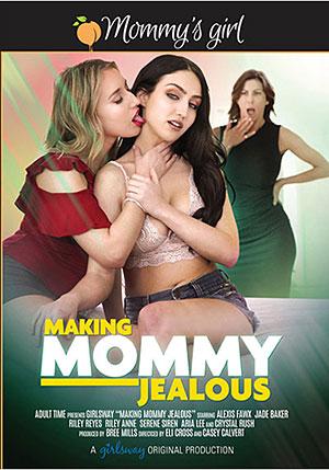 Making Mommy Jealous
