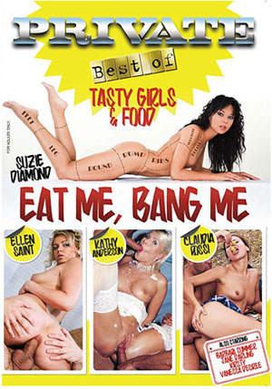 Best Of Private: Eat Me, Bang Me