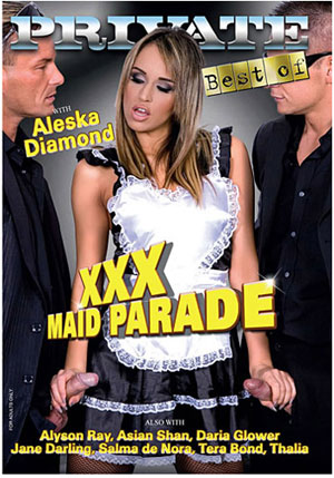 Best Of Private: XXX Maid Parade