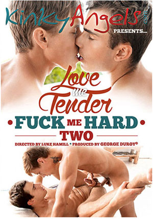 Love Me Tender Fuck Me Hard 2