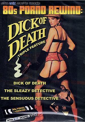 80s Porno Rewind: Dick Of Death Triple Feature