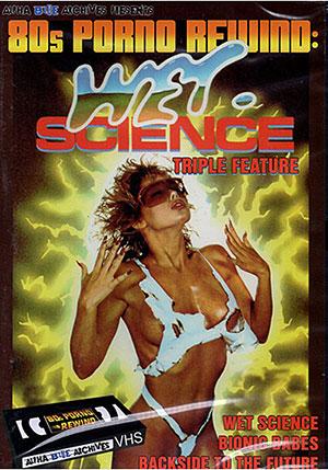80s Porno Rewind: Wet Science Triple Feature