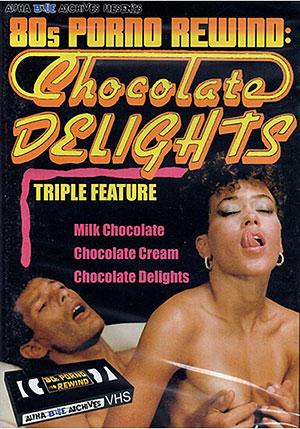 80s Porno Rewind: Chocolate Delights
