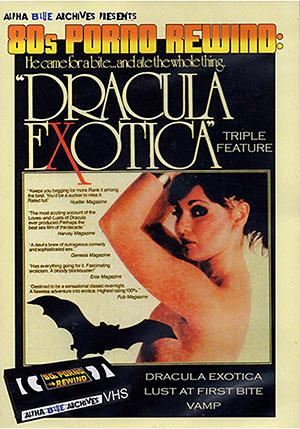 80s Porno Rewind: Dracula Exotica Triple Feature