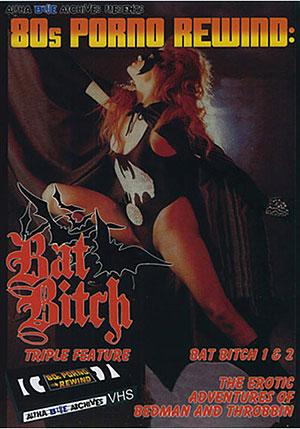 80s Porno Rewind: Bat Bitch Triple Feature