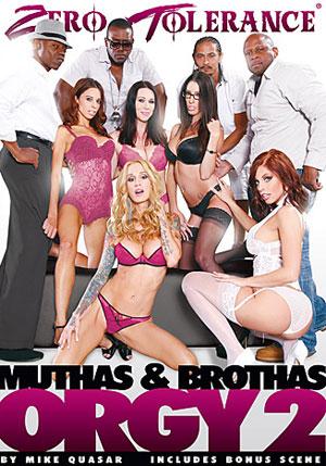 Muthas & Brothas Orgy 2