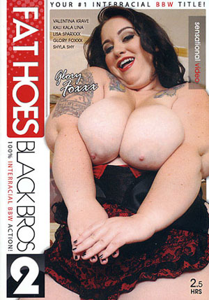 Fat Hoes Black Bros 2