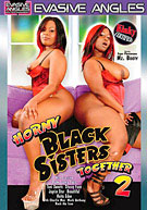 Horny Black Sisters Together 2