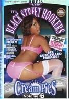 Black Street Hookers Cream Pies 6
