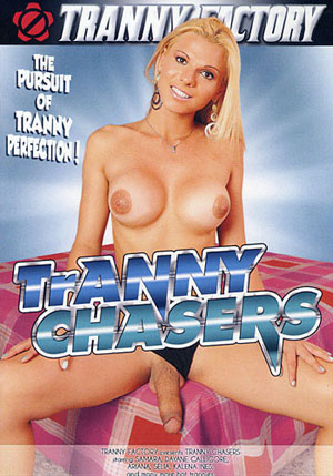 Tranny Chasers