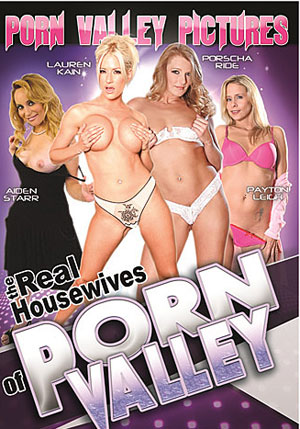 The Real Housewives Of Porn Valley