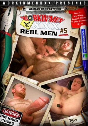 Workin' Men XXX: Real Men 5