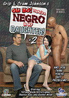Oh No! There's A Negro In My Daughter! 2