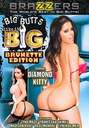 Big Butts Like It Big: Brunette Edition