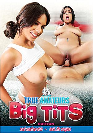 True Amateurs: Big Tits Edition