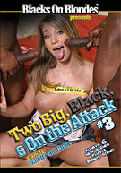 Two Big, Black, & On The Attack 3