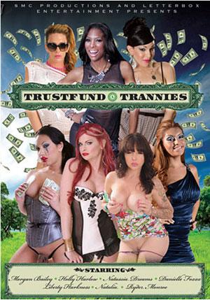 Trustfund Trannies