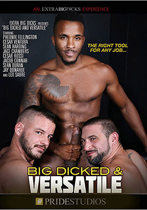 Big Dicked & Versatile