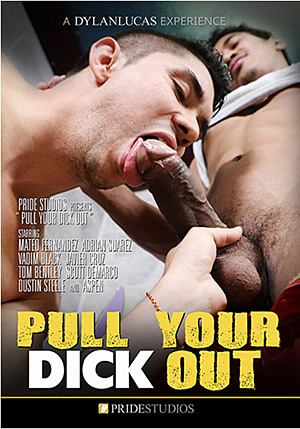 Pull Your Dick Out