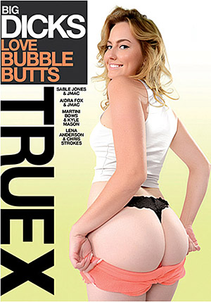 Big Dicks Love Bubble Butts