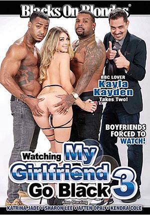 Watching My Girlfriend Go Black 3